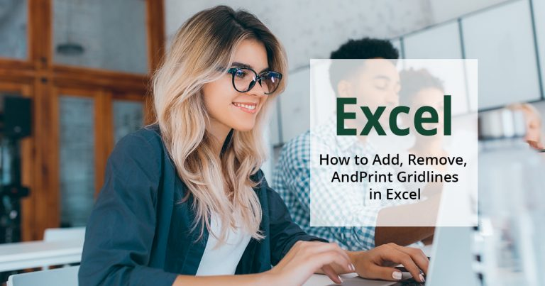 how to add, remove, and print gridlines in excel