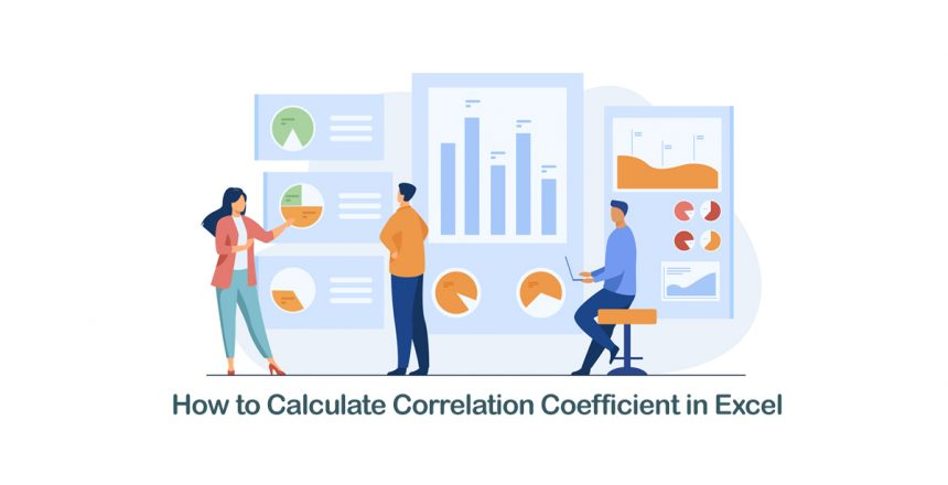 Office workers analyzing and researching business data. How to calculate correlation coefficient in Excel