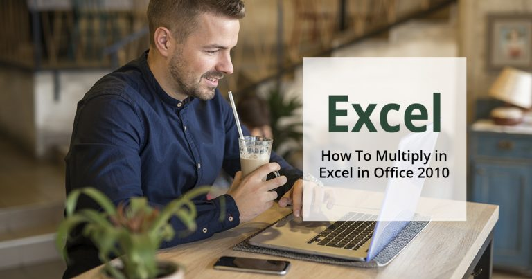 how to multiply in excel in office 2010
