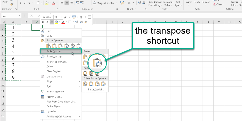 The transpose shortcut from the Paste Special menu in Excel.